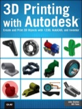 3D Printing with Autodesk (9780133591088) photo