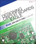Designing Circuit Boards with EAGLE 9780133820010