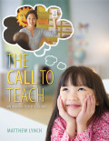 The Call to Teach: An Introduction to Teaching 9780133830385R180