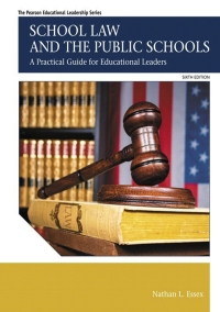 School Law and the Public Schools              by             Nathan L. Essex