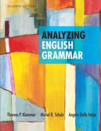 Analyzing English Grammar 7th Edition 9780205252527 9780134109541 Vitalsource