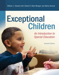 Exceptional Children              by             William L. Heward; Sheila R. Alber-Morgan; Moira Konrad