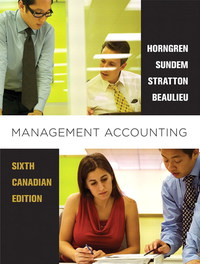 Management accounting, sixth canadian edition plus mylab.