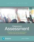 Classroom Assessment: Principles and Practice for Effective Standards-Based Instruction 9780134753980R180