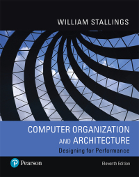 Computer Organization And Architecture 11th Edition 9780134997193 9780135160930 Vitalsource