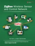 ZigBee Wireless Sensor and Control Network 9780137059409