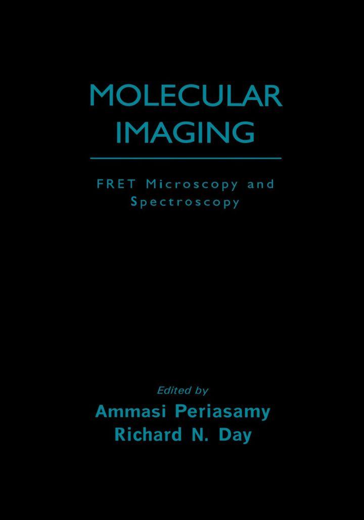 Molecular Imaging: FRET Microscopy and Spectroscopy