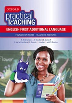 """""""Oxford Practical Teaching: English First Additional Language Foundation Phase ? Teacher's Resource"""" (9780195999488)"""