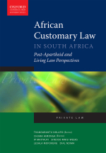"""African Customary Law in South Africa: Post-Apartheid and Living Law Perspectives"" (9780199054435) ePub"