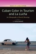 CUBAN COLOR IN TOURISM+LA LUCHA