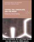 Coffee, Tea, Chocolate, And The Brain