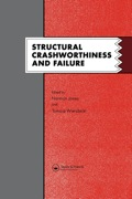 Structural Crashworthiness and Failure: Proceedings of the Third International Symposium on Structural Crashworthiness held at the University of Liverpool, Engl 9780203860458R180