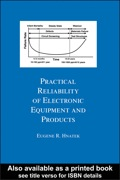 Practical Reliability Of Electronic Equipment And Products 9780203909089R90