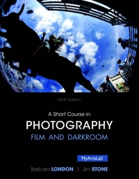 A Short Course in Photography              by             Jim Stone; Barbara London