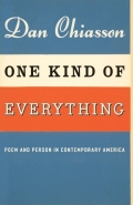 One Kind of Everything: Poem and Person in Contemporary America 9780226103846
