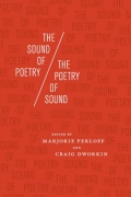 The Sound of Poetry / The Poetry of Sound 9780226657448