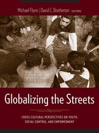 Globalizing the Streets              by             Fabiola Salek