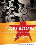 I Love Dollars and Other Stories of China 9780231510226