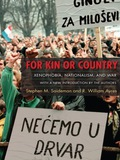 For Kin or Country: Xenophobia, Nationalism, and War 9780231514491