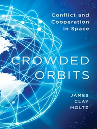 Crowded Orbits              by             James Clay Moltz