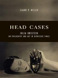 Head Cases              by             Elaine P. Miller