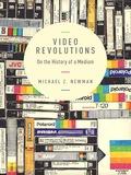 Video Revolutions 9780231537759