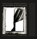 This Place, These People: Life and Shadow on the Great Plains 9780231537902