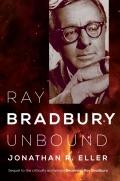 Ray Bradbury Unbound 9780252096631