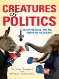 Creatures of Politics 9780253007568