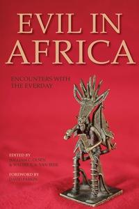 Evil in Africa              by             William C. Olsen