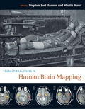 Foundational Issues in Human Brain Mapping 9780262265560