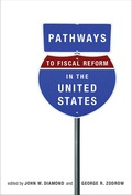 Pathways to Fiscal Reform in the United States 9780262321921