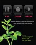 Eat, Cook, Grow 9780262322355