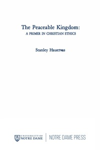 The Peaceable Kingdom              by             Stanley Hauerwas