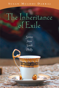 Inheritance of Exile, The              by             Susan Muaddi Darraj