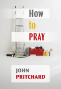 How to Pray 9780281063246