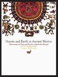 The Codex Borgia, a masterpiece that predates the Spanish conquest of central Mexico, records almanacs used in divination and astronomy