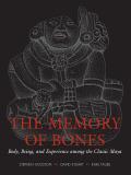 The Memory of Bones 9780292756182