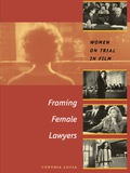 Framing Female Lawyers 9780292778245