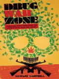 Drug War Zone 9780292782792
