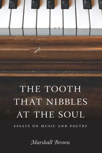 The Tooth That Nibbles at the Soul              by             Marshall Brown