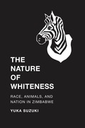 The Nature of Whiteness 9780295999555