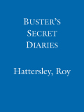 Buster's Secret Diaries 9780297856986
