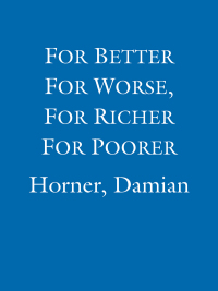 For Better For Worse, For Richer For Poorer