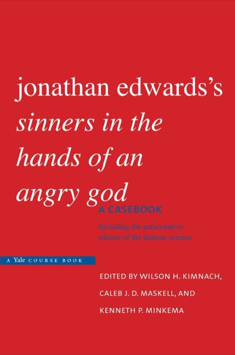 analyzing sinners in jonathan edwards hands of an angry god