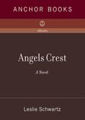 Angels Crest 9780307275073