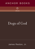 Dogs of God 9780307278579