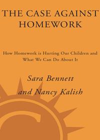 nancy kalish the case against homework