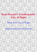 Frankenstein: City of Night 9780307414229