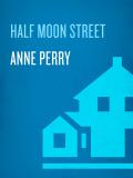 Half Moon Street 9780307415394